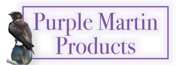 Purple Martin Products