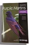 Enjoying Purple Martin More